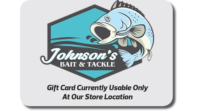 Gift Card - Johnson's Bait & Tackle